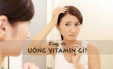 rụng tóc uống vitamin gì
