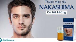 thuốc mọc râu nakashima có tốt không