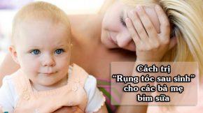 Cách trị rụng tóc sau sinh