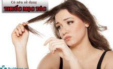 Có nên sử dụng thuốc mọc tóc