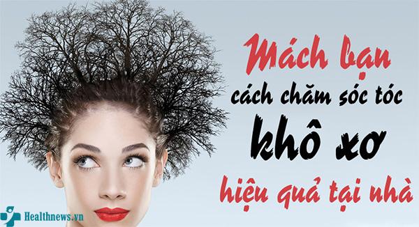 Mách bạn cách chăm sóc tóc khô xơ suôn mượt bằng nguyên liệu tư nhiên