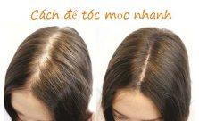 cách để tóc mọc nhanh