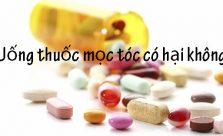 Uống thuốc mọc tóc có hại không